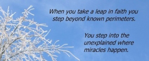 Take a leap in faith and find solutions